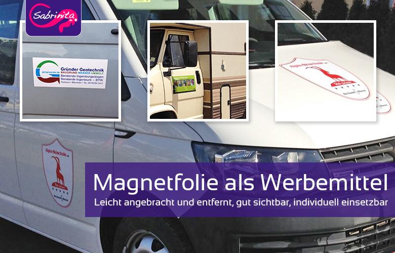 Magnetfolie als Werbemittel auf Fahrzeugen oder anderen Orten nutzen